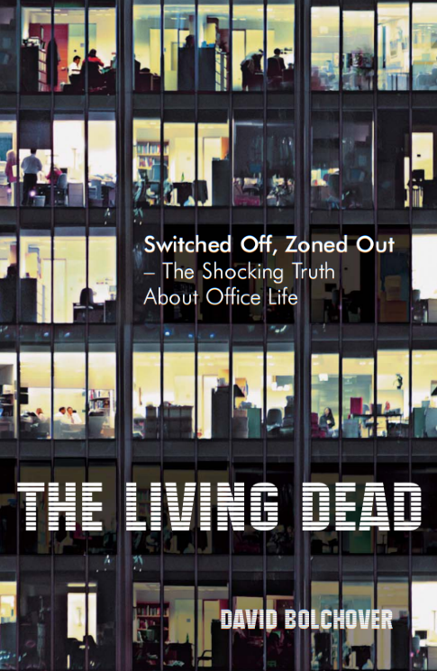 The Living Dead: The Shocking Truth About Office Life